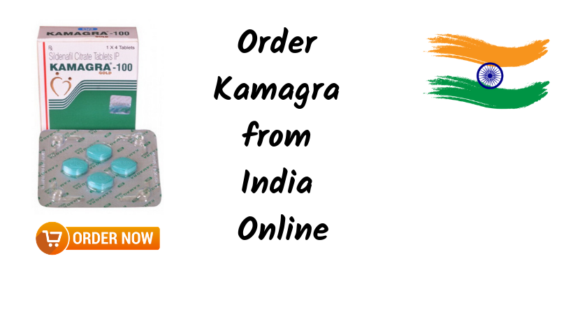 Order Kamagra from India Online